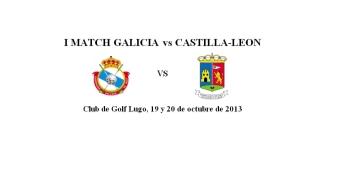 Primer Match Galicia vs Castilla-León