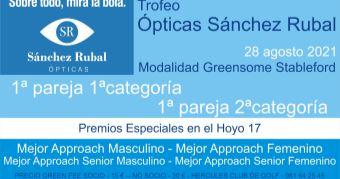 TORNEO ÓPTICAS SÁNCHEZ RUBAL 2021 – 28 agosto 2021
